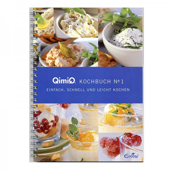 QimiQ - QimiQ Kochbuch No.1 - Schnell und leicht Kochen mit QimiQ